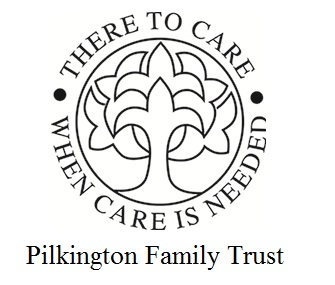 There to Care When Care is Needed Pilkington Family Trust
